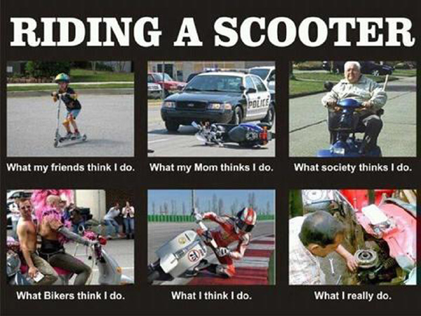 Humorous collage showing pictures of how scooting is viewed bikers, friends, mom and reality.